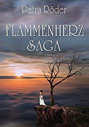 FLAMMENHERZ - SAGA (Geamtausgabe): Band 1 und 2 (Flammenherz-Saga)