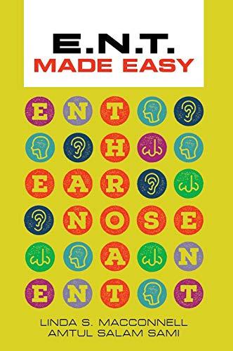 E.N.T Made Easy