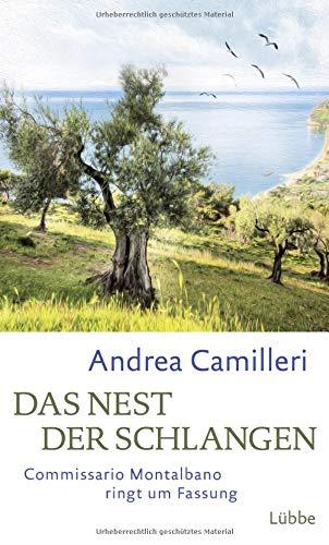 Das Nest der Schlangen: Commissario Montalbano ringt um Fassung. Roman -