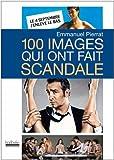 100 images qui ont fait scandale