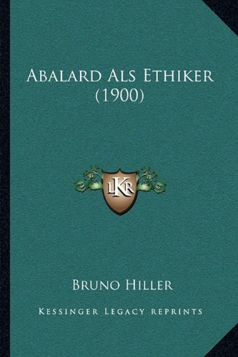 Abalard ALS Ethiker (1900)