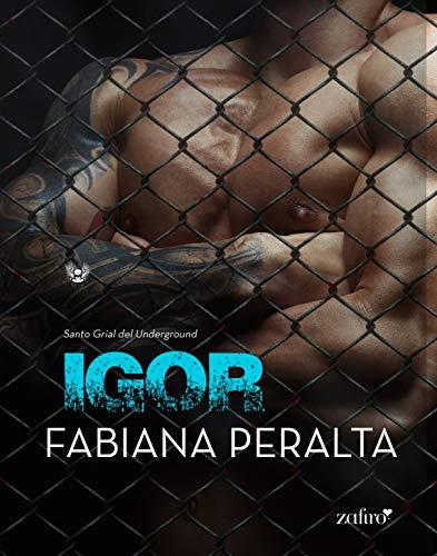 Leer Gratis Igor (Santo Grial del Underground) de Fabiana Peralta