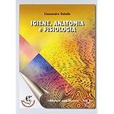 Igiene, anatomia e fisiologia. Elementi di biologia, dermatologia, educazione alimentare. Con espansione online. Per gli Ist. professionali