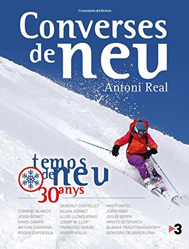 Converses De Neu. 30 Anys De Temps De Neu (Altres natura)