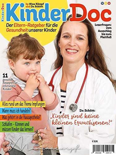 KinderDoc by Nina Kämpf und Dr. Schütt: Der Eltern-Ratgeber für die Gesundheit unserer Kinder