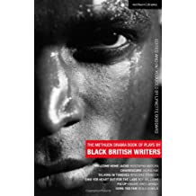 The Methuen Drama Book of Plays by Black British Writers: Welcome Home Jacko, Chiaroscuro, Talking in Tongues, Sing Yer Heart Out for the Lads, Fix Up, Gone Too Far!