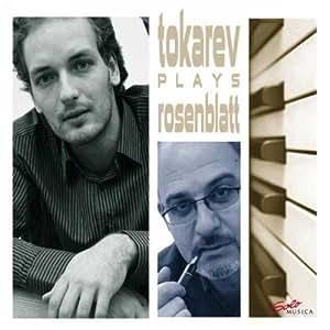 Tokarev Plays Rosenblatt
