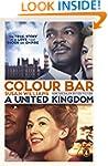 Colour Bar: The Triumph of Seretse Kh...