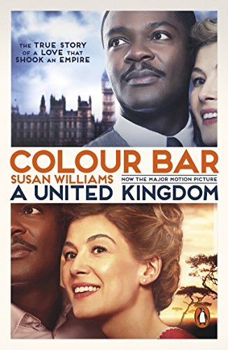 Colour Bar: The Triumph of Seretse Khama and His Nation (English Edition)
