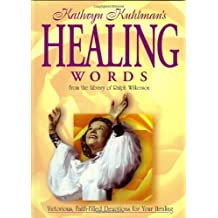 Healing Words by Kathryn Kuhlman (2001-12-02)