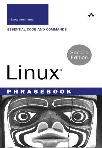 Linux Phrasebook (2nd Edition) (Developer's Library) by Scott Granneman (2015-12-25)