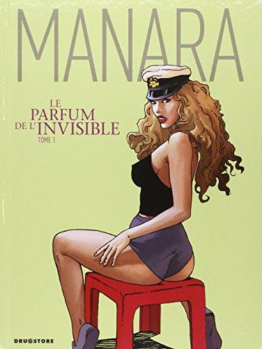 Le parfum de l'invisible, Tome 1 :