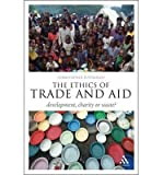 [{ The Ethics of Trade and Aid: Development, Charity or Waste? (Think Now) By Wraight, Christopher D ( Author ) Apr - 07