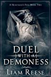 Duel With A Demoness (A Huntsman's Fate Book 2)