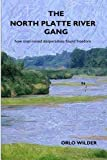 The North Platte River Gang (English Edition)