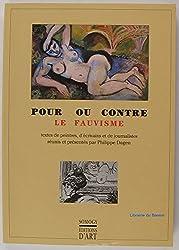 Le fauvisme : Textes de peintres, d'écrivains et de journalistes