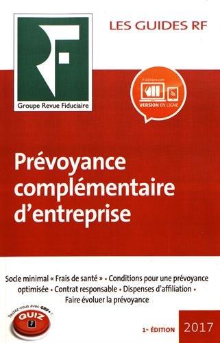 Prévoyance complémentaire d'entreprise 2017 par Collectif Groupe Revue Fiduciaire