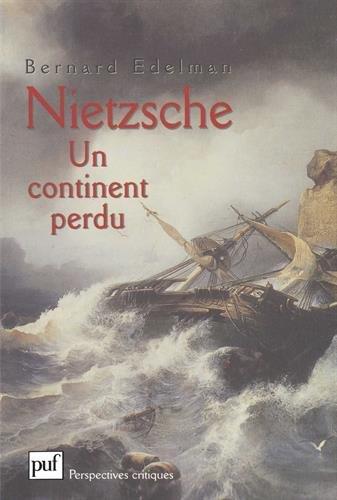 Nietzsche, un continent perdu