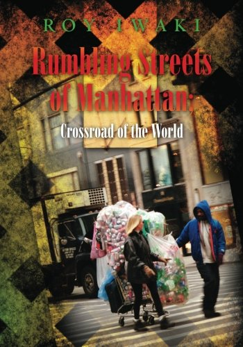 Rumbling Streets of Manhattan; Crossroad of the World Cover Image
