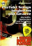 Perfekt Songs begleiten mit Gitarre (+CD) inkl. Plektrum - Alle Griffe, Spielweisen und Techniken die man braucht (Taschenbuch) von Bernd Brümmer (Noten/Sheetmusic)