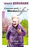 Kennense noch Blümchenkaffee?: Die Online-Omi erklärt die Welt
