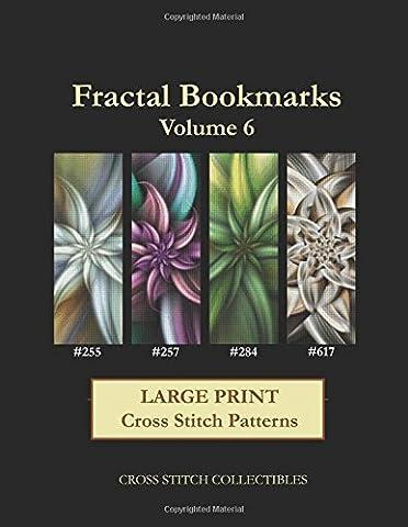 Fractal Bookmarks Vol. 6: Large Print Cross Stitch Patterns