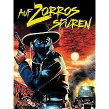 Auf Zorros Spuren