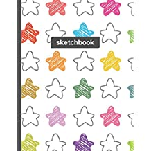 Sketchbook: Look At The Stars - Blank drawing and sketching paper for everyday artists