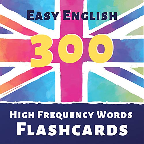 Easy English – 300 High Frequency Words Flash Cards : The Best Way ...