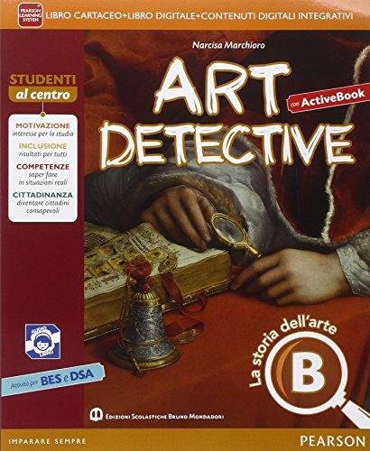 Art detective. Ediz. activebook. Per la Scuola media. Con e-book. Con espansione online
