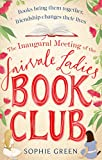 The Inaugural Meeting of the Fairvale Ladies Book Club (English Edition)
