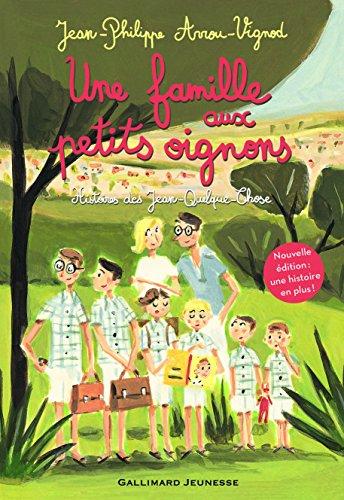 Une famille aux petits oignons : Histoires des Jean-Quelque-Chose