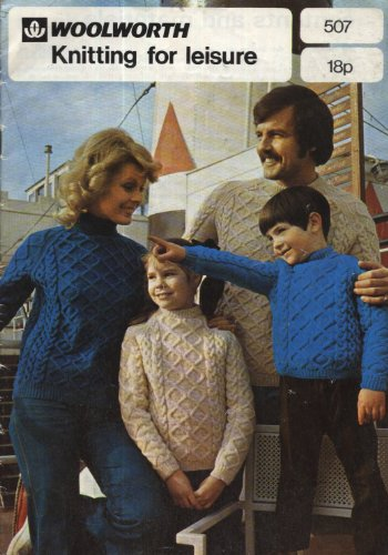 woolworth-knitting-for-leisure-knitting-pattern-booklet-507-lots-of-patterns-for-the-whole-family