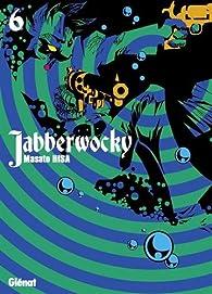 Jabberwocky, tome 6 par Masato Hisa