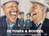 De Funès et Bourvil - Deux corniaux en vadrouille