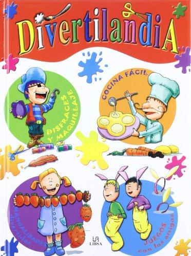 Divertilandia (Libros de Entretenimiento) por Blanca Castillo