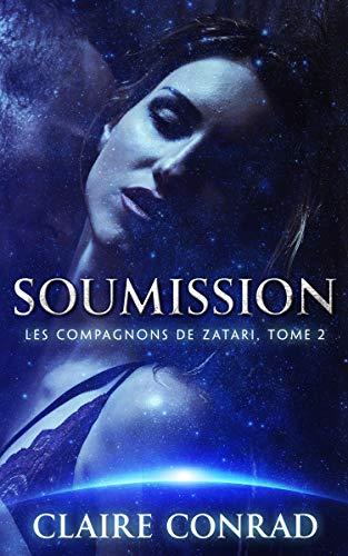 Soumission (Les Compagnons de Zatari t. 2)