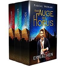 Das Auge des Horus - Episode 1 bis 3: Der Fantasy-Sammelband mit 600 Seiten (German Edition)