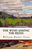 The Wind Among the Reeds ( illustrated ) (English Edition)