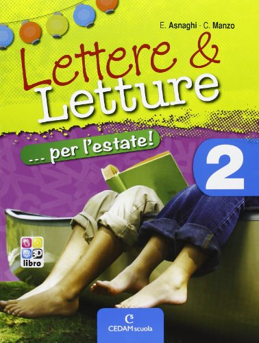Lettere & letture... per l'estate. Con materiali per il docente. Per la Scuola media: 2