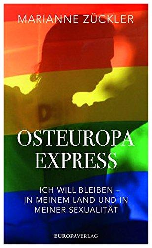 Zückler, Marianne - Osteuropaexpress: Erzählungen über Freiheit, Liebe, Sexualität und Ausgrenzung