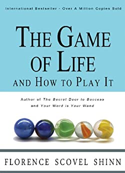 The Game of Life and How to Play It (English Edition) von [Shinn, Florence Scovel]