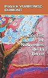 Contes et Nouvelles de la Terre par VUARGNOZ-DUMONT