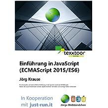 Einführung in JavaScript: (ECMAScript 2015/ES6)