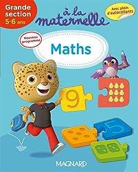 Maths Grande section : 5-6 ans