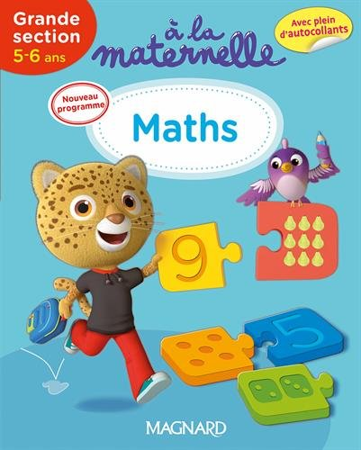 A la maternelle, Maths Grande section 2016 : 5-6 ans