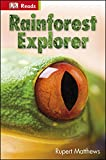 Rainforest Explorer (DK Reads Starting To Read Alone)