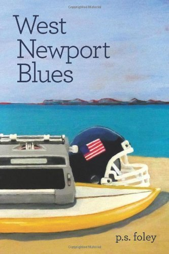 West Newport Blues by Foley, P. S. (2014) Paperback