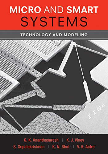 Micro and Smart Systems: Technology and Modeling (Coursesmart)