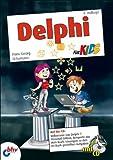 Delphi für Kids (mitp für Kids) von Hans-Georg Schumann (8. Juni 2009) Broschiert